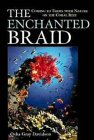 The Enchanted Braid - Nature on the Coral Reef